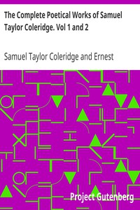 Cover of The Complete Poetical Works of Samuel Taylor Coleridge. Vol 1 and 2