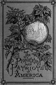 Cover of Ferdinand De Soto, The Discoverer of the MississippiAmerican Pioneers and Patriots
