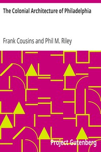 Cover of The Colonial Architecture of Philadelphia