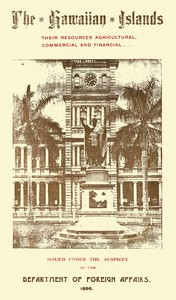 Cover of The Hawaiian Islands Their Resources, Agricultural, Commercial and Financial