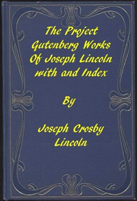 Cover of The Project Gutenberg Works of Joseph Lincoln: An Index