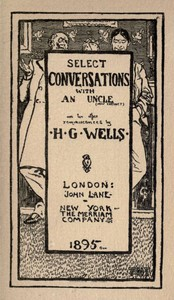 Cover of Select Conversations with an Uncle (Now Extinct) and Two Other Reminiscences