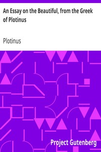 Cover of An Essay on the Beautiful, from the Greek of Plotinus