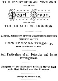 Cover of The Mysterious Murder of Pearl Bryan, or: the Headless Horror.