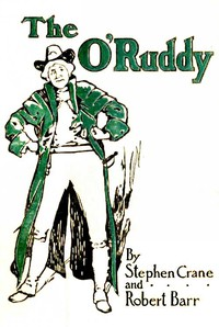 Cover of The O'Ruddy: A Romance