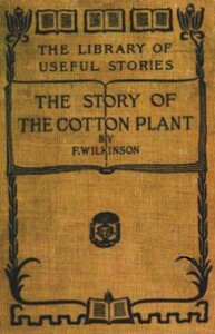 The Story of the Cotton Plant