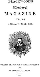 Blackwood's Edinburgh Magazine — Volume 57, No. 351, January 1845
