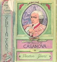 Cover of The Memoirs of Jacques Casanova de Seingalt, 1725-1798. Complete