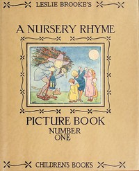 Cover of A Nursery Rhyme Picture BookWith Drawings in Colour and Black and White