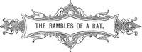 The Rambles of a Rat