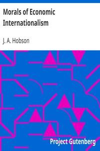 Cover of Morals of Economic Internationalism