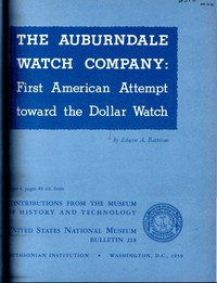 The Auburndale Watch CompanyFirst American Attempt Toward the Dollar Watch