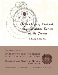Cover of On the Origin of Clockwork, Perpetual Motion Devices, and the Compass
