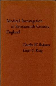 Medical Investigation in Seventeenth Century EnglandPapers Read at a Clark Library Seminar, October 14, 1967