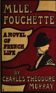 Mlle. Fouchette: A Novel of French Life