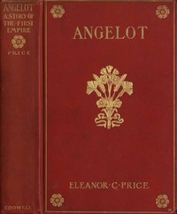 Cover of Angelot: A Story of the First Empire
