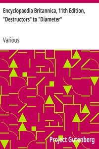 "Cover of Encyclopaedia Britannica, 11th Edition, ""Destructors"" to ""Diameter"" Volume 8, Slice 3"