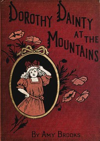 Cover of Dorothy Dainty at the Mountains