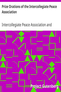 Cover of Prize Orations of the Intercollegiate Peace Association