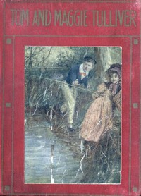 Cover of Tom and Maggie Tulliver