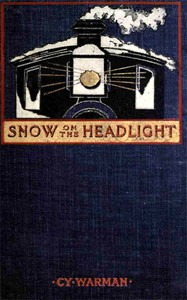 Cover of Snow on the HeadlightA Story of the Great Burlington Strike