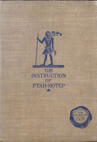 The Instruction of Ptah-Hotep and the Instruction of Ke'GemniThe Oldest Books in the World