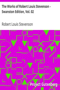 Cover of The Works of Robert Louis Stevenson - Swanston Edition, Vol. 02