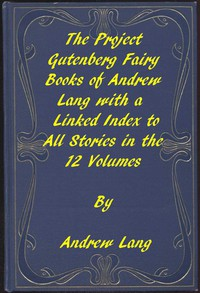 Cover of The Fairy Books of Andrew LangA Project Gutenberg Linked Index to All Stories in the 12 Volumes