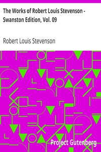 Cover of The Works of Robert Louis Stevenson - Swanston Edition, Vol. 09