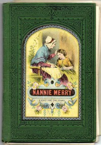 Cover of Nanny Merry or, What Made the Difference?