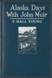 Cover of Alaska Days with John Muir