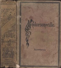Cover of Andersonville: A Story of Rebel Military Prisons