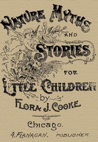 Cover of Nature Myths and Stories for Little Children