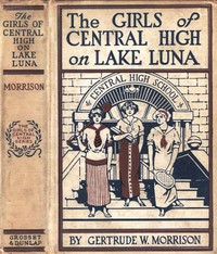 Cover of The Girls of Central High on Lake Luna; Or, The Crew That Won