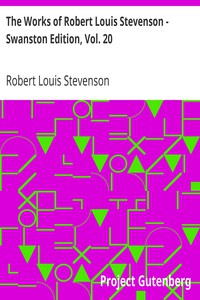 Cover of The Works of Robert Louis Stevenson - Swanston Edition, Vol. 20