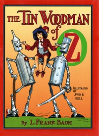 Cover of The Tin Woodman of OzA Faithful Story of the Astonishing Adventure Undertakenby the Tin Woodman, assisted by Woot the Wanderer, theScarecrow of Oz, and Polychrome, the Rainbow's Daughter