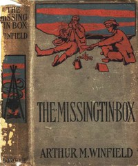 The Missing Tin Box; Or, The Stolen Railroad Bonds