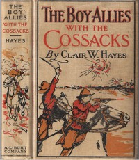 Cover of The Boy Allies with the Cossacks; Or, A Wild Dash over the Carpathians