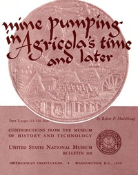 Cover of Mine Pumping in Agricola's Time and Later