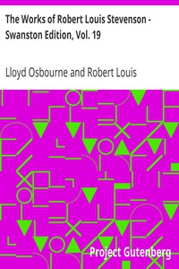 Cover of The Works of Robert Louis Stevenson - Swanston Edition, Vol. 19