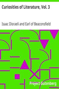 Cover of Curiosities of Literature, Vol. 3