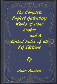 Cover of The Complete Project Gutenberg Works of Jane AustenA Linked Index of all PG Editions of Jane Austen