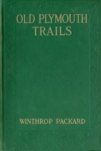 Cover of Old Plymouth Trails