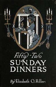 Cover of Fifty-Two Sunday Dinners: A Book of Recipes