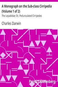 Cover of A Monograph on the Sub-class Cirripedia (Volume 1 of 2) The Lepadidae; Or, Pedunculated Cirripedes