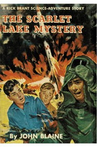 Cover of The Scarlet Lake Mystery: A Rick Brant Science-Adventure Story
