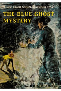Cover of The Blue Ghost Mystery: A Rick Brant Science-Adventure Story