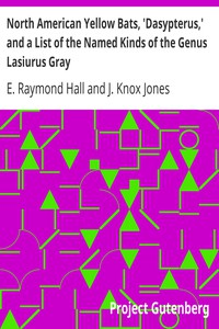 Cover of North American Yellow Bats, 'Dasypterus,' and a List of the Named Kinds of the Genus Lasiurus Gray