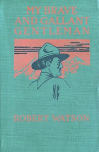 Cover of My Brave and Gallant Gentleman: A Romance of British Columbia