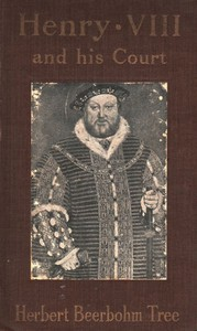 Henry VIII and His Court6th edition